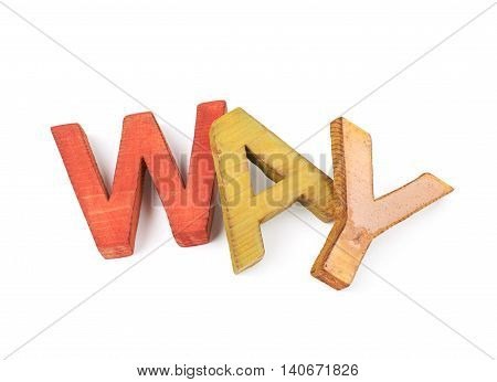 Word Way made of colored with paint wooden letters, composition isolated over the white background