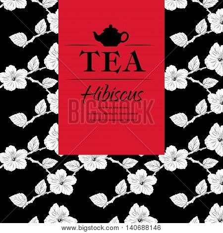 vector illustration. Chinese Rose. template packaging tea, label, banner, poster, identity, branding. Hand drawn. teapot with hibiscus Stylish design for herb red tea carcade
