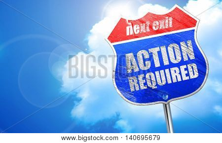 action required, 3D rendering, blue street sign
