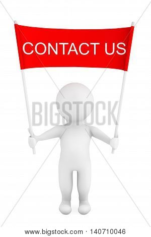 3d Person with Contact us Placard Banner in Hands on a white background. 3d Rendering