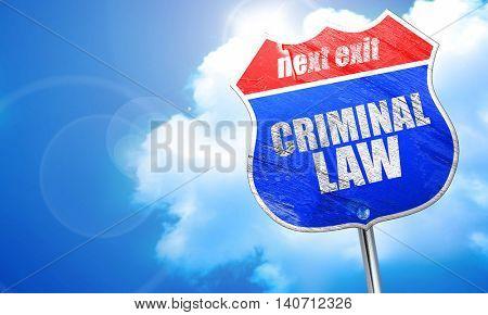 criminal law, 3D rendering, blue street sign
