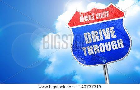 Drive through food, 3D rendering, blue street sign