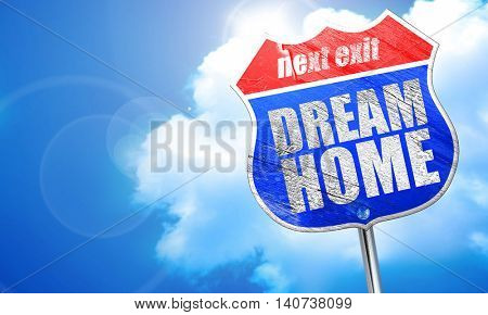 dream home, 3D rendering, blue street sign