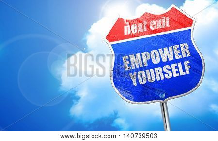 empower yourself, 3D rendering, blue street sign