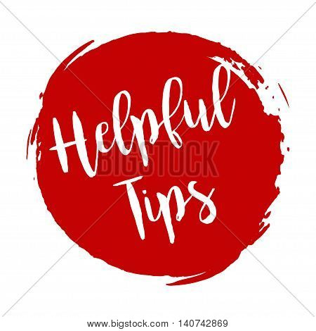 Helpful Tips Grunge Style Red Colored On White Background