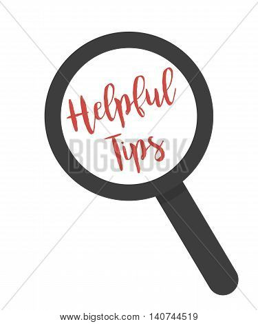 Inscription Helpful Tips Under Magnifying Glass On A White Background