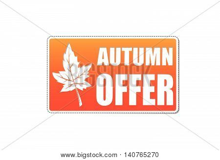 autumn offer banner - text in orange label with white fall leaf, business concept, vector