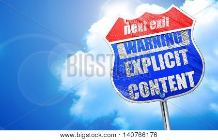 Explicit content sign, 3D rendering, blue street sign