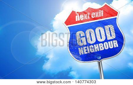 good neighbour, 3D rendering, blue street sign