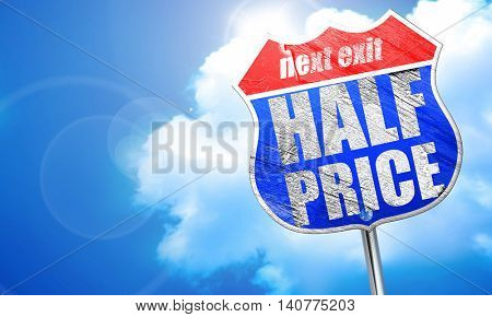 half price, 3D rendering, blue street sign