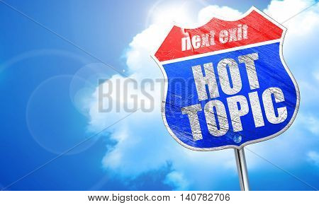 hot topic, 3D rendering, blue street sign