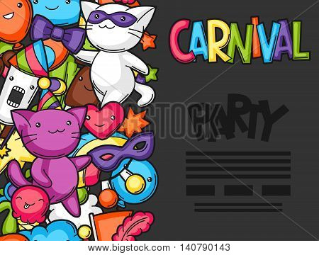 Carnival party kawaii flayer. Cute cats, decorations for celebration, objects and symbols.