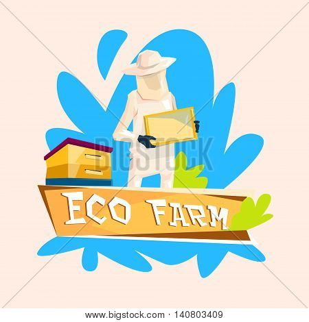 Farmer Gather Honey From Bee Hive Apiary Eco Farm Logo Flat Vector Illustration