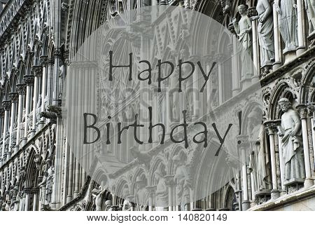 Church Of Trondheim In Norway. Macro Or Close Up Of Sculptures Or Statue. Religious Greeting Card. English Text Happy Birthday
