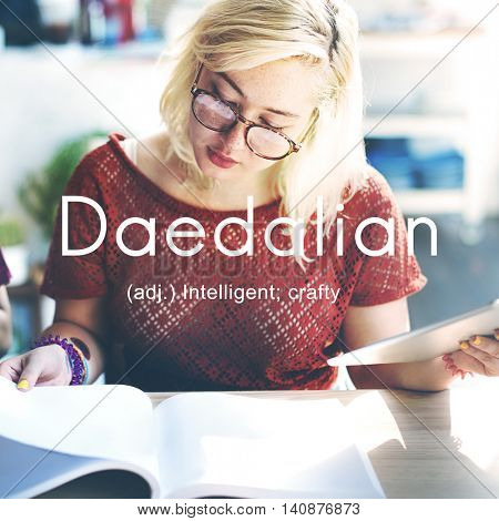 Daedalian Crafty Intelligent Artistic Smart Concept