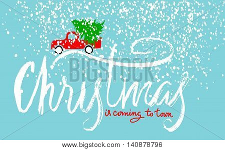 Red car carries Christmas spruce. Merry Christmas Lettering. EPS10