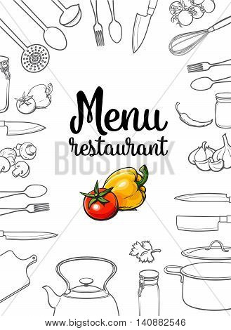 Kitchenware, vegetables and cutlery menu design sketch style illustration isolated on white background. Concept of menu banner poster cover with kitchen utensils and empty space for text