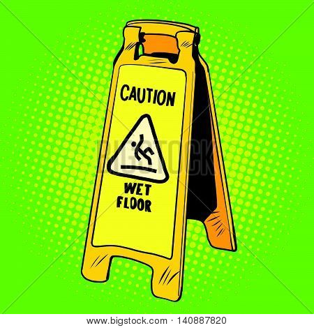 caution wet floor sign, pop art retro vector illustration