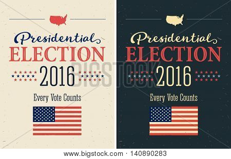 Presidential Election 2016 Posters set. Vintage style design. Vertical format