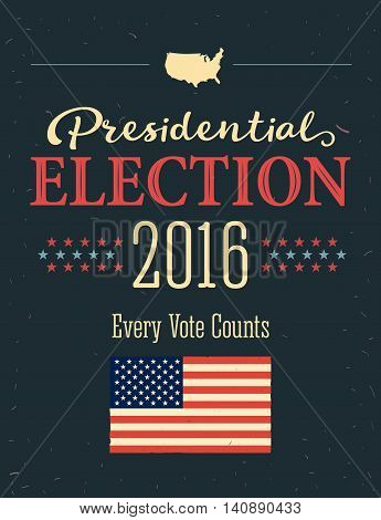 Presidential Election 2016 Posters. Vintage style design. Vertical format