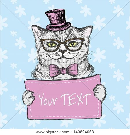 Fashion cat in a hat sunglasses and bow tie holding a sign for the label. Hand drawing vector illustration
