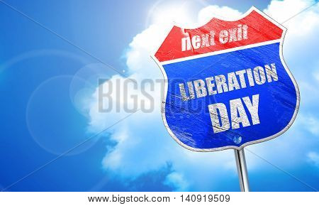 liberation day, 3D rendering, blue street sign