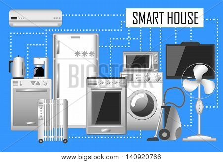 Smart house vector illustration, set of electronic home appliances connected with internet. Flat style image of modern household goods on blue background. Clever home technology picture or banner