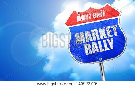 market rally, 3D rendering, blue street sign