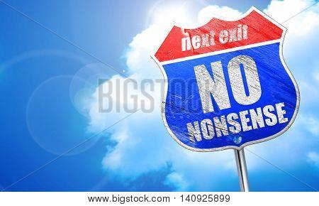 no nonsense, 3D rendering, blue street sign