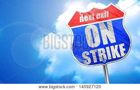 on strike, 3D rendering, blue street sign