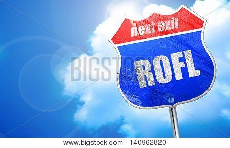 rofl internet slang, 3D rendering, blue street sign