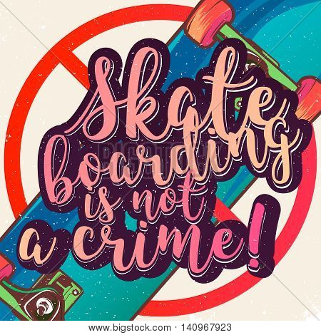 Skateboarding is not a crime poster concept