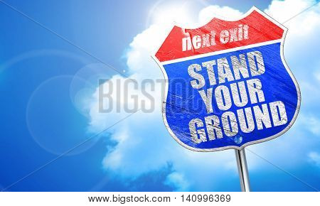 stand your ground, 3D rendering, blue street sign