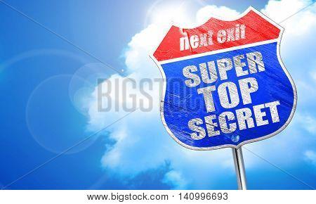 super top secret, 3D rendering, blue street sign