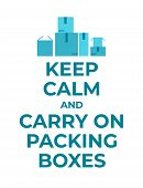 Typography Poster About House Moving. Packing Boxes Motivational Vector Background With Simple Box I poster