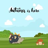Vector Concept Illustration With Hedgehog With Mushrooms On Back On Landscape With Bushes Background poster