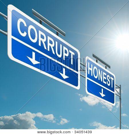 Corruptos u honesto.