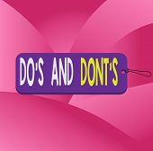Handwriting Text Writing Do S And Dont S. Concept Meaning Rules Or Customs Concerning Some Activity  poster