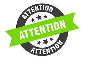 Attention Sign. Attention Black-green Round Ribbon Sticker poster