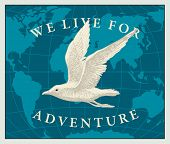 Vector Illustration With Hand-drawn Seagull On The Background Of The World Map In Retro Style. Trave poster