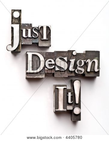Just Design It!
