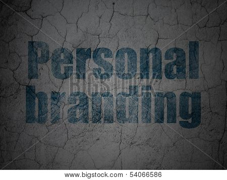 Marketing concept: Personal Branding on grunge wall background