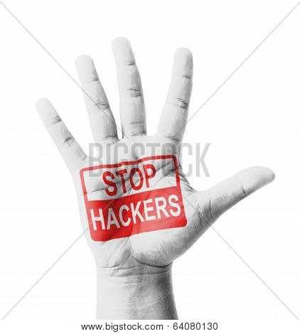 Open Hand Raised, Stop Hackers Sign Painted, Multi Purpose Concept - Isolated On White Background