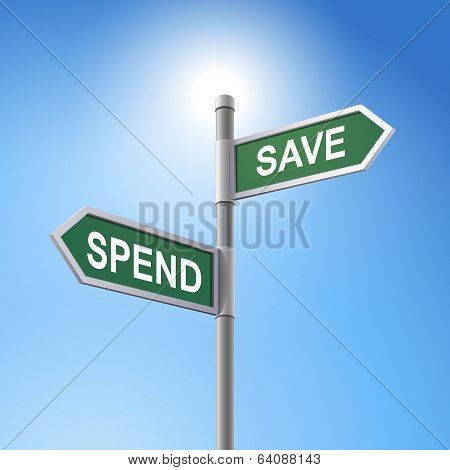 3D Road Sign Saying Spend And Save