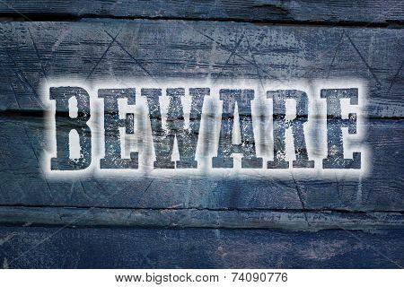 Beware Concept