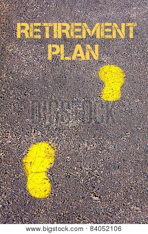 Yellow Footsteps On Sidewalk Towards Retirement Plan Message