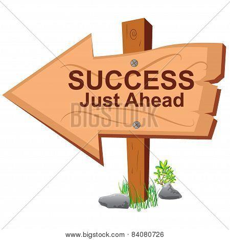 Wooden sign, success just ahead, vector, illustration