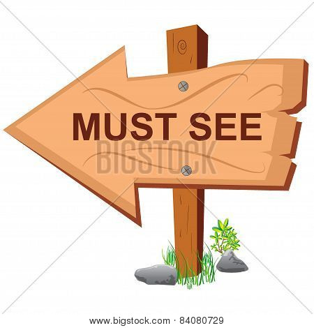 Wooden sign, must see, vector, illustration