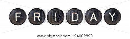 Typewriter Buttons, Isolated - Friday