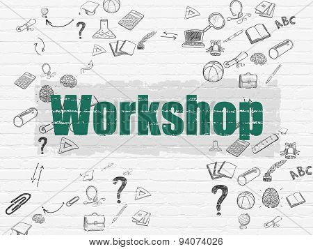 Learning concept: Workshop on wall background